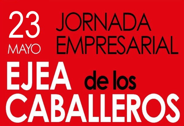 Jornada Empresarial en Ejea de los Caballeros - Programa ARAGÓN EMPRESA